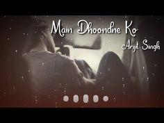 Main Dhoondne Ko Zamaane Mein by Arijit Singh WhatsApp Status | Sad Whatsapp status | Abhay Editor - YouTube Whatsapp Emotional Status, Love Status Whatsapp, Beautiful Love Status, Sad Song Lyrics, Shayari Status, Feeling Song, Romantic Songs Video, Song Status, Cute Love Songs