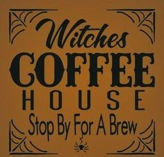 Witchcraft Witches Coffee House Primitive Sign Halloween Decorations Folk Art Wicca witch witches Kitchen Decor Cafe Harry Potter England by SleepyHollowPrims, $27.00 USD