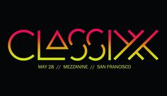 Did you get your @classixx tix? Saturday May 28 at @mezzaninesf for ultimate dance partee!  Get tickets at CROSSROADSNIGHTLIFE.COM  #classixx #mezzaninesf #sanfrancisco #sanfranciscobay #bayarea #california #danceparty #club #clubevent #electronic #electronicmusic #dance #dancemusic #music #house #deephouse #disco #nudisco #nudiscohouse #tropical #indiedance #beautifulbuzzz #crossroadsnightlife by crossroadsnightlife