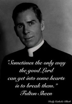 Yes, I agree. Like pain is God's megaphone to a deaf world. I always loved Bishop Fulton Sheen and his TV shows. Such wisdom! Catholic Quotes, Catholic Prayers, Catholic Saints, Religious Quotes, Spiritual Quotes, Roman Catholic, Catholic Marriage, Catholic Beliefs, Bible Prayers