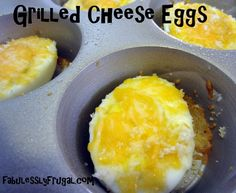 Grilled Cheese Hard Boiled Eggs in Muffin Tin