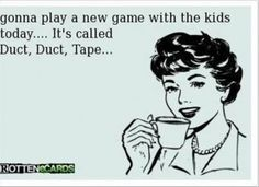 fun kid games...hahahaha...some days could be handy...lol