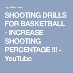 SHOOTING DRILLS FOR BASKETBALL - INCREASE SHOOTING PERCENTAGE !!! - YouTube