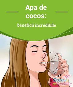 Apa de #cocos: #beneficii #incredibile  Atunci când bei apă de cocos, organismul se hidratează în profunzime. Astfel, această bătură este ideală pentru persoanele care suferă de retenție de apă sau probleme renale.