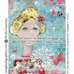 SPEAK UPCreated with Studio Courtney products at Scrapbook Graphics Art Doll Template 1 - PU/CU  http://shop.scrapbookgraphics.com/Art-Doll-Template-1-PU-CU.html  Make It Count http://shop.scrapbookgraphics.com/Make-It-Count-Bundle.html  Live Out Loud (collaboration with Crafty Button Designs) http://shop.scrapbookgraphics.com/Live-Out-Loud-Printable-Kit.html  Overlay Magic Templates- CU/PU http://shop.scrapbookgraphics.com/Overlay-Magic-CU-PU.html