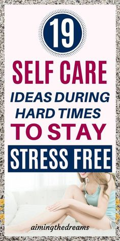 19 self-care ideas during hard times to stay healthy. These self care ideas are like our daily activities which we never pay attention to and forget in the daily grind of lives. Morning Beauty Routine, Time Management Strategies, Motivational Books, Positive Self Talk, Take Care Of Your Body, Self Improvement Tips, Self Motivation, Self Care Routine, Daily Activities