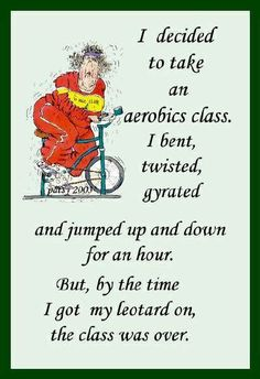 Funny Fitness - Maxine Humor - Maxine Humor meme - - Giggle And Wiggle And Primp Those Pecks. It'll Never Make You Any Younger But What The Heck? Old Age Humour! The post Funny Fitness appeared first on Gag Dad. Autogenic Training, Menopause Humor, Aerobics Classes, Senior Humor, Lol, Workout Humor, Exercise Humor, Gym Humor, Diet Humor