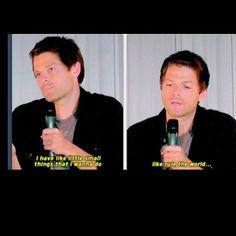 """I have like little small things that I wanna do....like rule the world..."" -Misha Collins"