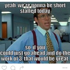 The Funny Memes the office are the closest thing for improve your office work style.We are sure that these Funny Memes the office are make you laugh and make happy your whole day. Pharmacy Humor, Medical Humor, Nurse Humor, Job Humor, Job Memes, Manager Humor, Class Memes, Ecards Humor, School Memes