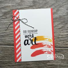 Friendship card using the Painter's Palette stamp set from Stampin' Up by Cindy Schuster
