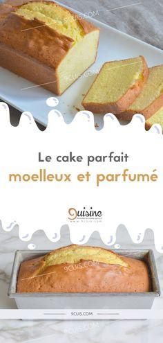 Le cake parfait moelleux et parfumé - 9 Cuisine Cooking Chef, Cooking Recipes, Gateau Cake, G 1, Parfait, No Sugar Foods, Tea Cakes, Cake Factory, Healthy Desserts