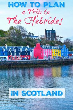Travel Tips for Visiting the Hebrides in Scotland. Add these Scottish islands destinations to your European bucket list itinerary. Scotland Road Trip, Scotland Travel, Visiting Scotland, Scotland Vacation, Places To Travel, Travel Destinations, Places To Go, Edinburgh, Glasgow