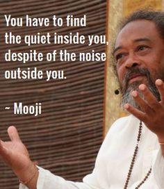 #Mooji find the quiet