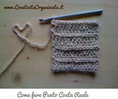 Come fare punto costa reale Spiegazioni Crochet Stitches Patterns, Stitch Patterns, Free Crochet, Knit Crochet, Good Tutorials, Learn To Crochet, Lana, Wool, Knitting