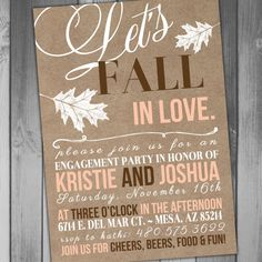 Engagement party invitation fall engagement party all because fall in love kraft invitation printable wedding Beach Engagement Party, Fall Engagement Parties, Engagement Photos, Engagement Party Themes, Country Engagement, Engagement Photography, Surprise Party Invitations, Fall Wedding Invitations, Engagement Party Invitations