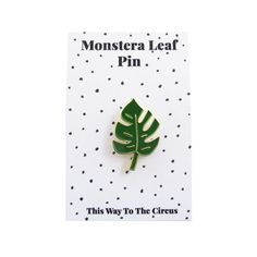 A monstera leaf enamel pin designed by This Way To The Circus and made in England, a perfect way to up your pin game. Measures 30mm high and