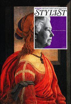 Queen of StyleQueen Elizabeth II, Stylist Magazine April 2011 + La Bella Simonetta (Simonetta Vespucci) by Sandro Botticelli