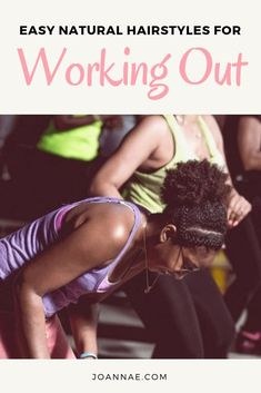 Easy Natural Hairstyles for Working out - puffs, buns, braids and more easy natural hairstyles for working out in the gym