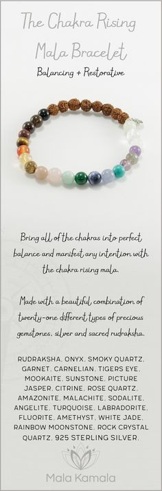 Sizing Guide Bring all of the chakras into perfect balance and manifest any intention with the chakra rising mala bracelet. Made with a beautiful combination of twenty-one different types of precious