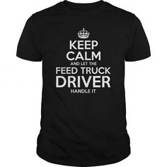 Cool  Feed Truck Driver T-Shirts