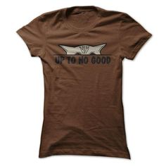 Up To No Good T-Shirts, Hoodies, Sweatshirts, Tee Shirts (19$ ==> Shopping Now!)