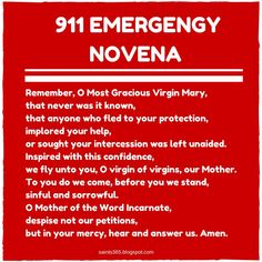 "Blessed Mother Teresa prayed the Memorare 9x in a row as an Emergency Novena. Read more Catholic ""Emergency Procedures"" here."