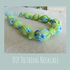 Little Once Boutique: DIY Teething Necklace- great idea & super easy!