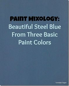 Steel Blue Paint Recipe