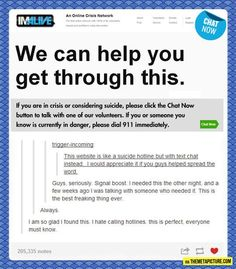 Suicide helpline - you can 'chat now' online. Click to go to the site. | Feminism and anti bullying | Pinterest | People, Website and Stuffing