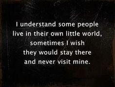 own little world...