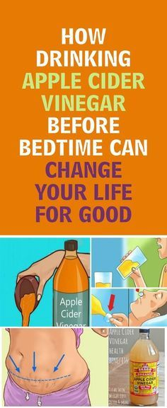 How Drinking Apple Cider Vinegar Before Bedtime Can Change Your Life for Good – Detox Drinks Fat Burning Apple Cider Vinegar Health, Apple Cider Vinegar Remedies, Apple Vinegar, Fat Burning Detox Drinks, Fat Burning Foods, Best Apple Cider, Change Your Life, Health Remedies, Flu Remedies