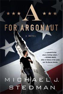 Michael J. Stedman | A: For Argonaut