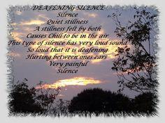 Deafening Silence © Copyright Ethel GG Kent