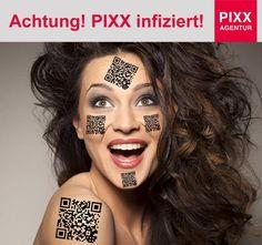 Achtung! PIXX infiziert!  https://youtu.be/UjshL9yLjbE    www.pixx-agentur.de