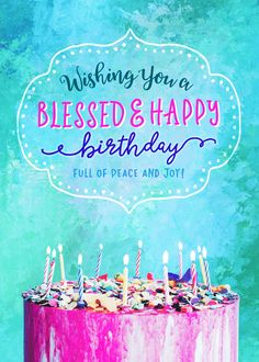 Religious Birthday, Wishing you a Blessed & Happy Birthday card. Personalize any greeting card for no additional cost! Cards are shipped the Next Business Day. Biblical Birthday Wishes, Birthday Blessings Christian, Happy Birthday Religious, Special Happy Birthday Wishes, Happy Birthday Wishes For Her, Beautiful Birthday Wishes, Birthday Wishes Greetings, Happy Birthday Daughter, Birthday Wishes And Images