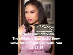 Michelle Carr Interview The Midnight Hour Radio Show - YouTube