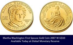 The first, First Lady in all her glory! This is a beautiful work of art, plus a wonderful investment. Contact GMR today and make this historic Gold Coin a part of your collection.