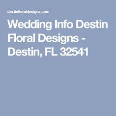 Wedding Info Destin Floral Designs