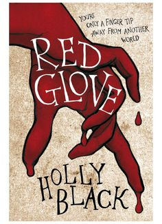 Red Glove, by Holly Black