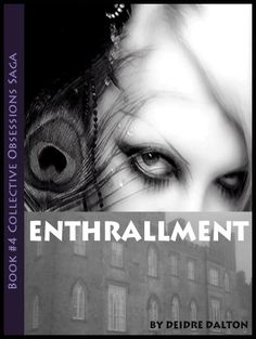"""Enthrallment"" by Deidre Dalton Long Lost Love, O Reilly, Revenge, Saga, Romance, Author, Positivity, Lighthouse, Madness"
