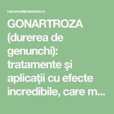 GONARTROZA (durerea de genunchi): tratamente şi aplicaţii cu efecte incredibile, care merită încercate - Top Remedii Naturiste How To Get Rid, Salvia, Doterra, Metabolism, Good To Know, Healthy Life, Cardio, Natural Remedies, Health Fitness