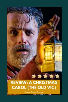 A review of the A Christmas Carol online stream from The Old Vic on Carpe Diem Emmie. Ebenezer Scrooge, Theatre Reviews, Emotional Rollercoaster, Wicked Ways, Andrew Lincoln, S Stories, Christmas Carol, Carpe Diem