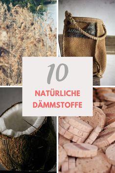 Holzfasern, Kokosfasern, Kork und Co: Diese zehn Naturmaterialien eignen sich super zur Wärmedämmung - und sind absolut ökologisch! Zero Waste, Straw Bag, Burlap, Reusable Tote Bags, Expanding Foam, Wood Scraps, Fire Safety, Sound Proofing, Hessian Fabric