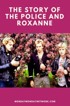 Arriving in France, the band was surviving on almost nothing, sharing a room, watching the travelers in Paris. The chance encounter of The Police and Roxanne occurred as a product of Sting's keen eye Rock And Roll Artists, Monday Monday, Love Connection, Rock N Roll Music, Live Rock, Kinds Of Music, Love Story, Police, France