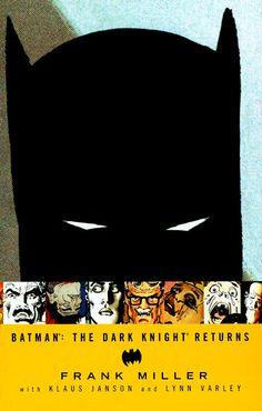 Batman: The Dark Knight Returns by Frank Miller With Klaus Janson and Lynn Varley
