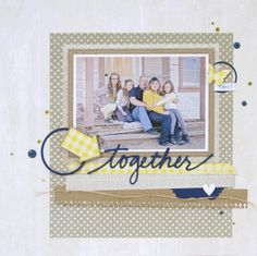 'together' scrapbook layout