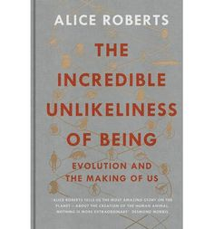 Book 36/50: The Incredible Unlikeliness of Being (Alice Roberts). My rating: 4.5/5. A wonderful journey through human development (from conception) and history (from our ancestors of long ago). I learnt a lot of fascinating stuff! Alice is also great at explaining what we know without over-crediting the value of a single piece of evidence - the uncertainty and self-critical aspect of the scientific process is here, and it adds to, not detracts from, the voice of the book.