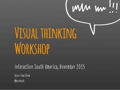 Visual thinking workshop — Interaction South America 2015