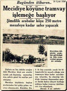 Bugünden itibaren Mecidiye köyüne tramvay işlemeye başlıyor Yıl 20 Eylül 1934 / İstanbul