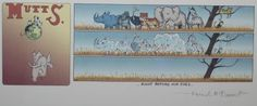 Signed MUTTS ArtworkMuseum quality MUTTS comic strip hand-signed by Patrick McDonnell, the creator of the beloved daily comic strip Mutts. In 1994, Patrick McDonnell created the comic strip MUTTS which now appears in over 700 newspapers and 20 countries.